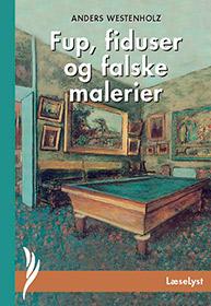 Fup, fiduser og falske malerier